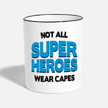 Fathers Day Not All Super Heroes - Contrasting Mug