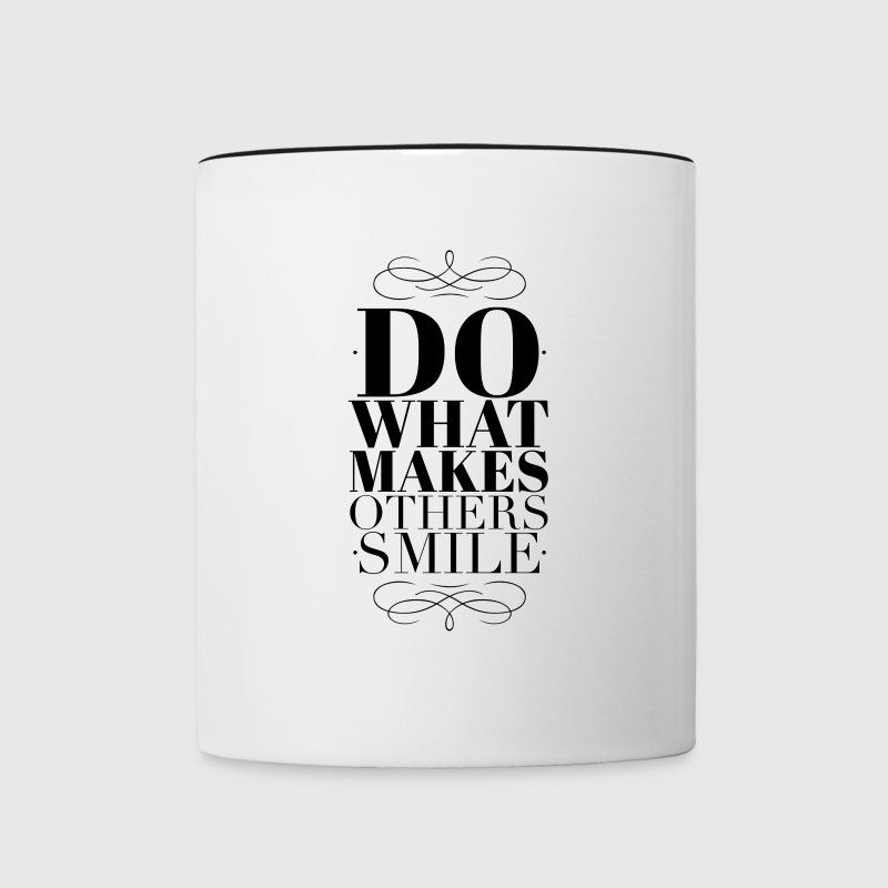Do what makes others smile - Tofarget kopp