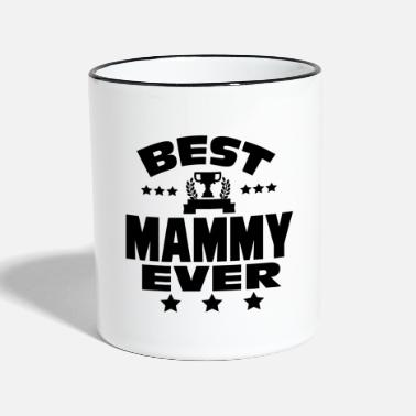 Best BEST MAMMY EVER - Contrasting Mug