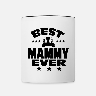 Mammy BEST MAMMY EVER - Contrasting Mug