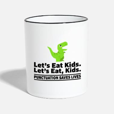 Deutsch Let's eat kids punctuation saves lives Lehrers - Tasse zweifarbig
