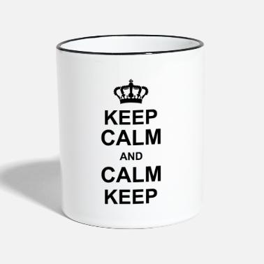 Calm keep calm and calm keep kg10 - Two-Tone Mug