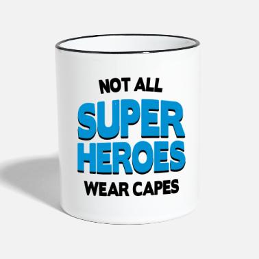 Fathers Day Not All Super Heroes - Two-Tone Mug