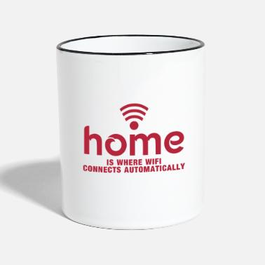 Home Is Where Wifi Connects Automatically home is where the wifi connects automatically - Two-Tone Mug