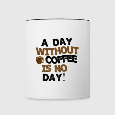A day without Coffee is no day - Mok tweekleurig