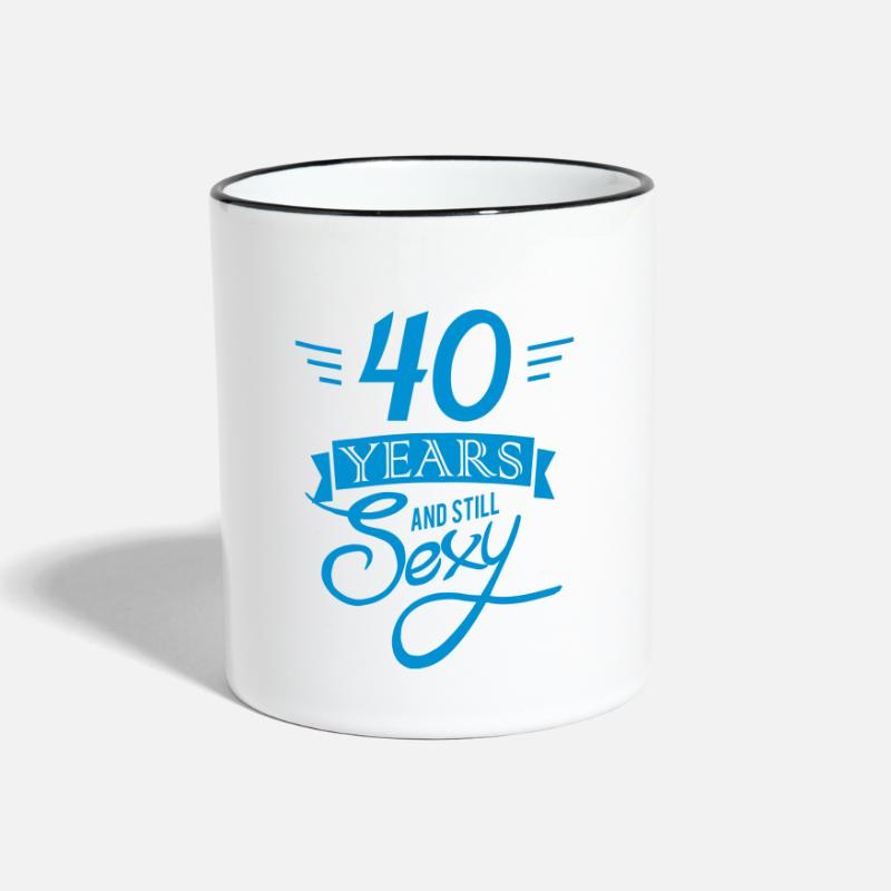 Birthday Mugs & Drinkware - 40 years and still sexy - Two-Tone Mug white/black