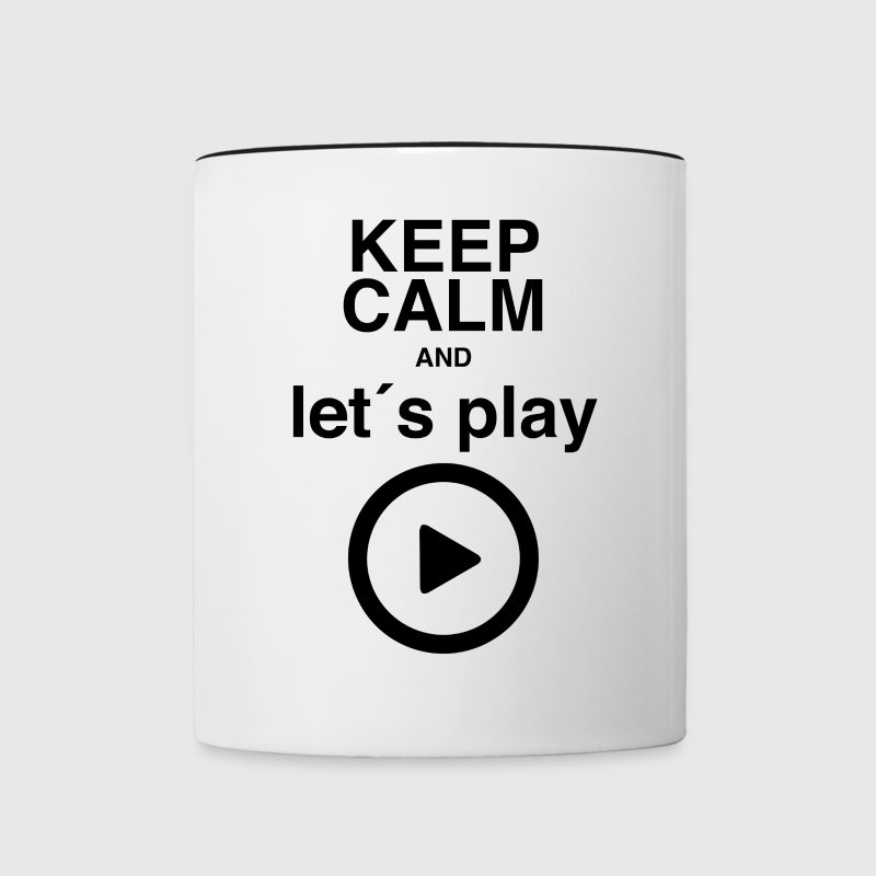 keep calm and let´s play - Tasse zweifarbig