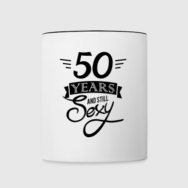 50 years and still sexy - Taza en dos colores