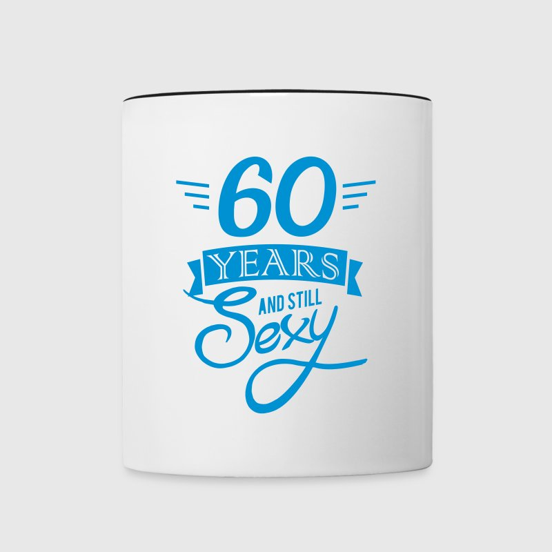 60 years and still sexy - Contrasting Mug