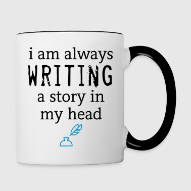 Always Writing - Tasse zweifarbig
