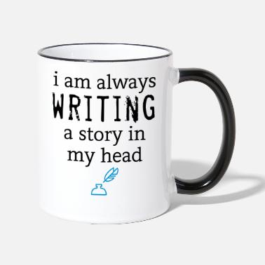 Writing Always Writing - Tasse zweifarbig