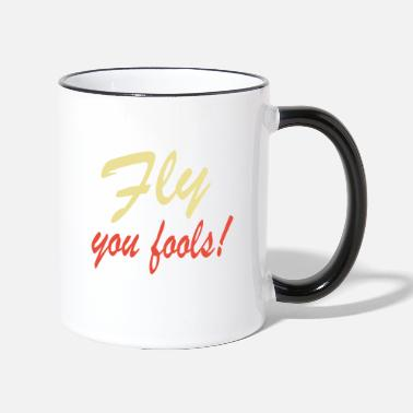 Fly Fly you fools - Two-Tone Mug