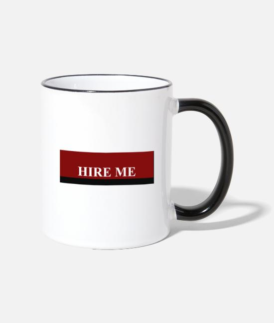 AFTERPANDEMIC Mugs & Drinkware - HIRE ME - Two-Tone Mug white/black