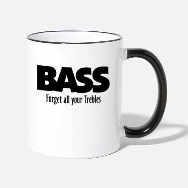 Bass BASS forget all your Trebles - Tasse zweifarbig