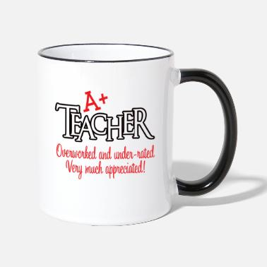 Undervalue A + teacher - Two-Tone Mug