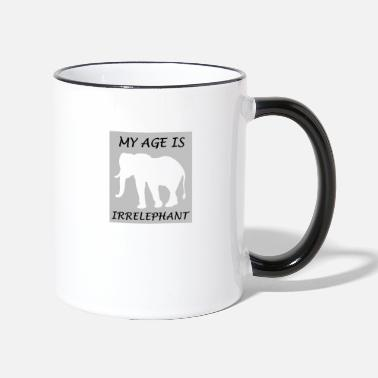 Age IRRELEPHANT, my age is irrelevant. - Two-Tone Mug