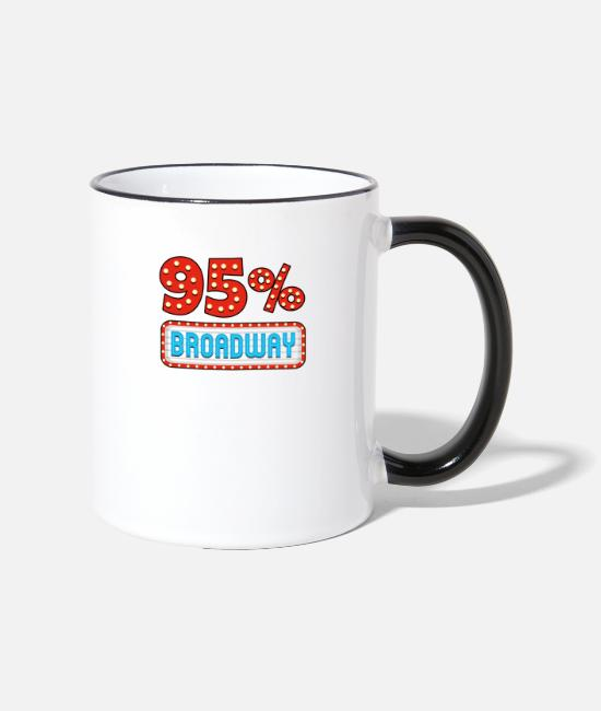 Movie Mugs & Drinkware - My Brain Is 95% Broadway Lyrics Funny Gift - Two-Tone Mug white/black