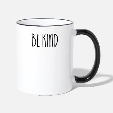 Religion Be Kind - Christian Quotes - Two-Tone Mug