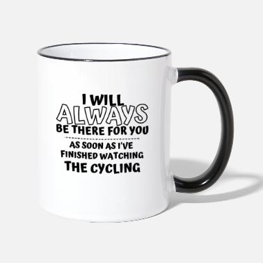 Sisters As soon as I've finished watching the cycling - Two-Tone Mug