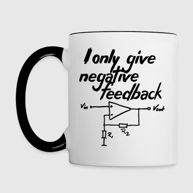 I only give negative feedback V2 - Tasse zweifarbig
