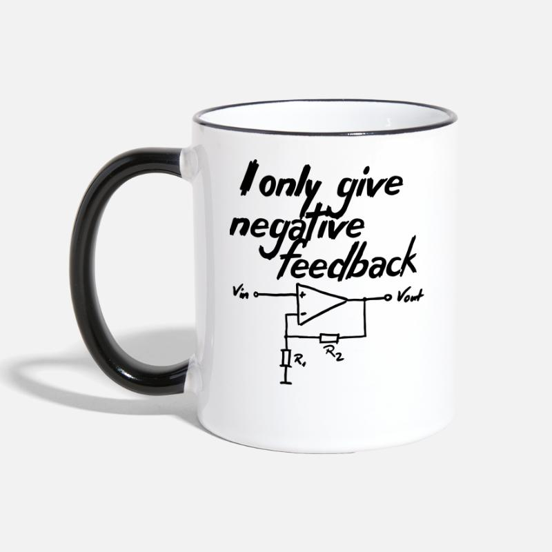 Only Mugs & Drinkware - I only give negative feedback V2 - Two-Tone Mug white/black