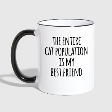 Cat Population Best Friend Funny Quote - Kaksivärinen muki