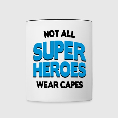 Not All Super Heroes - Contrasting Mug