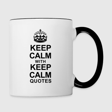 KEEP CALM WITH KEEP CALM QUOTES - Contrasting Mug