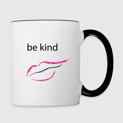 Be kind mouth - Contrasting Mug