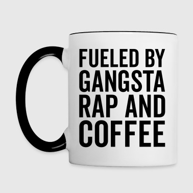 Gangsta Rap And Coffee Funny Quote - Kaksivärinen muki