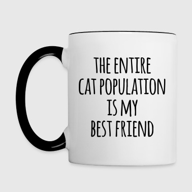 Cat Population Best Friend Funny Quote - Contrasting Mug