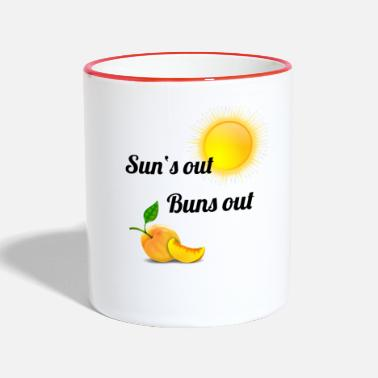 Out Sun's out, buns out! - Two-Tone Mug