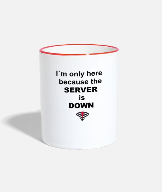 The Gameslave Mugs & Drinkware - I'm only here because the server is down - Two-Tone Mug white/red