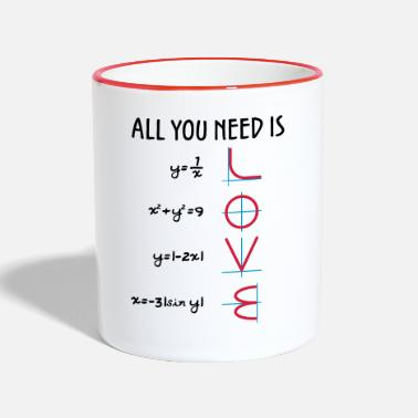 Mathelehrer All you need is Love (Equations) Geschenk - Tasse zweifarbig