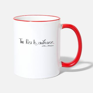 The Rest Is Silence von Shakespeare - Tasse zweifarbig
