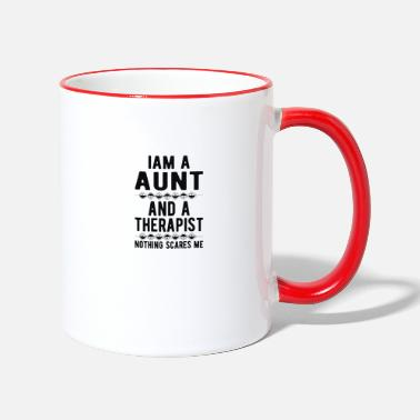 Suicidal Counselor Therapist Aunt Therapist: Iam a Aunt and a Therapist - Two-Tone Mug