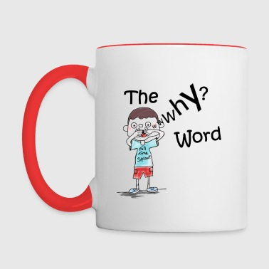The Why Word - Contrasting Mug