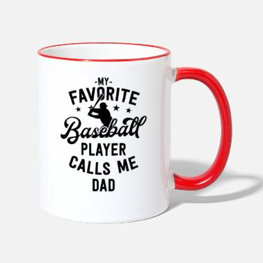 Up Baseball Dad Gift My Favorite Baseball Player - Two-Tone Mug