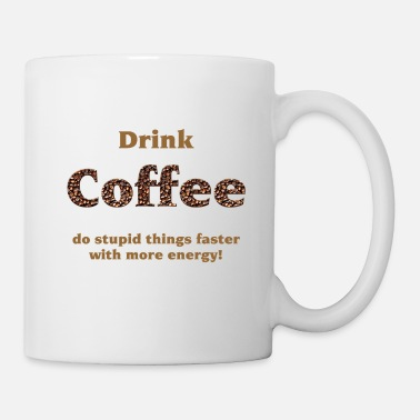 Coffee drink coffee - Mug