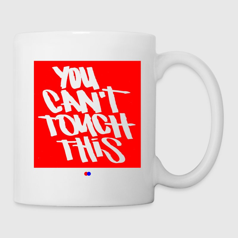 You can't touch this - Tasse