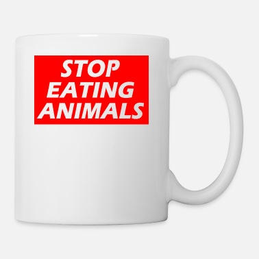 Animal Rights STOP EATING ANIMALS - Tasse