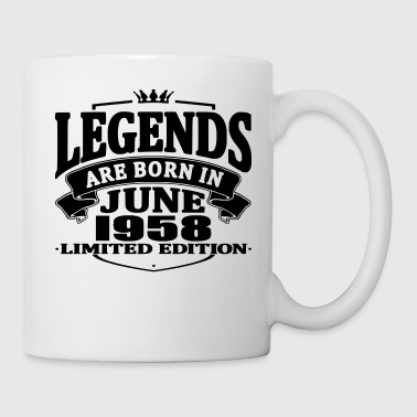 Legends are born in june 1958 - Mug