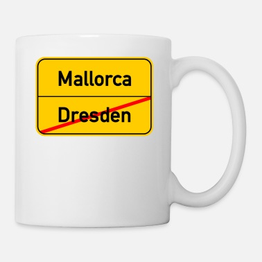 Dresde - Majorque - MALLE - Vacances - Party - Mug