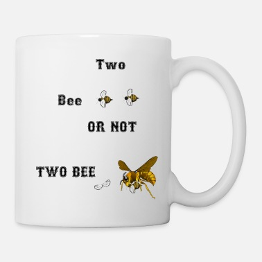Imker-2 2 bee or not 2 bee - Bienen Imker Hornisse - Tasse