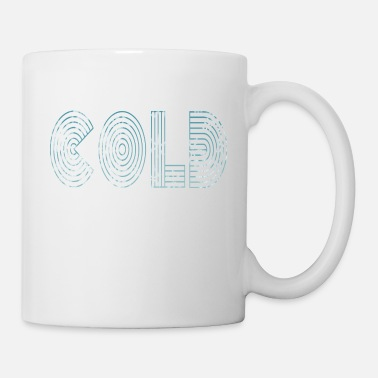 Froid Froid froid - Mug blanc
