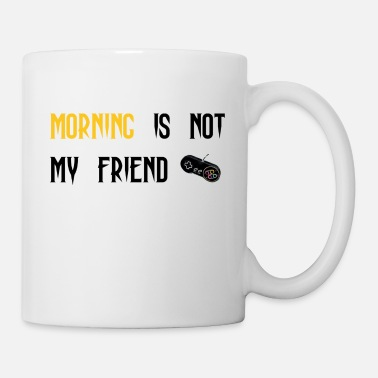 morning-is-not-my-friend - Mug