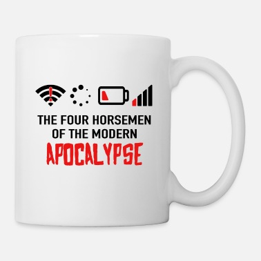 Modern The Four Horsemen Of The Modern Apocalypse - Geek - Tasse