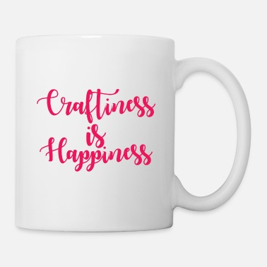 Craftiness is happiness. Cool gifts for crafters. - Mug