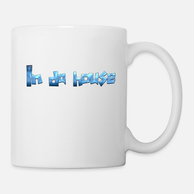 House In da house - Tasse