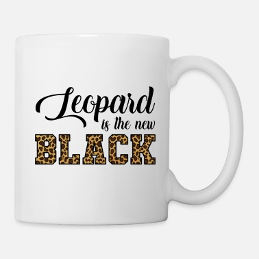 Leopard Leopard Is The New Leopard - Mug